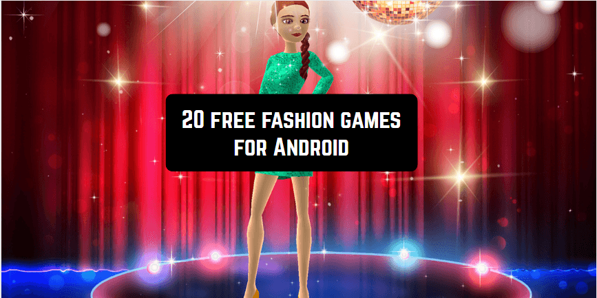20 free fashion games for Android