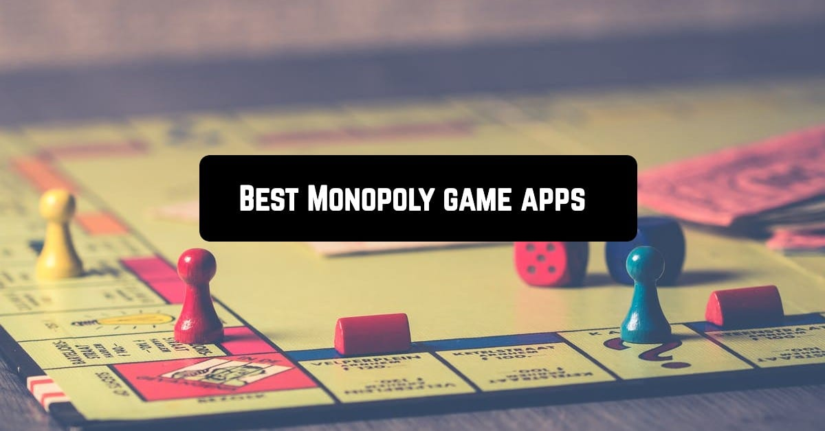 Best Monopoly game apps