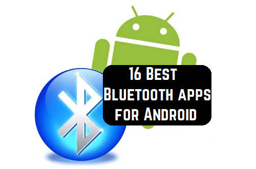 16 Best Bluetooth apps for Android   Android apps for me  Download