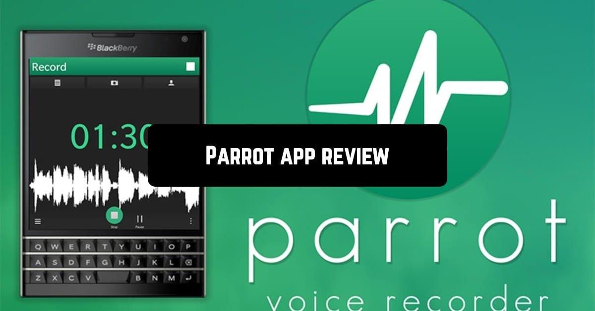 Parrot app review