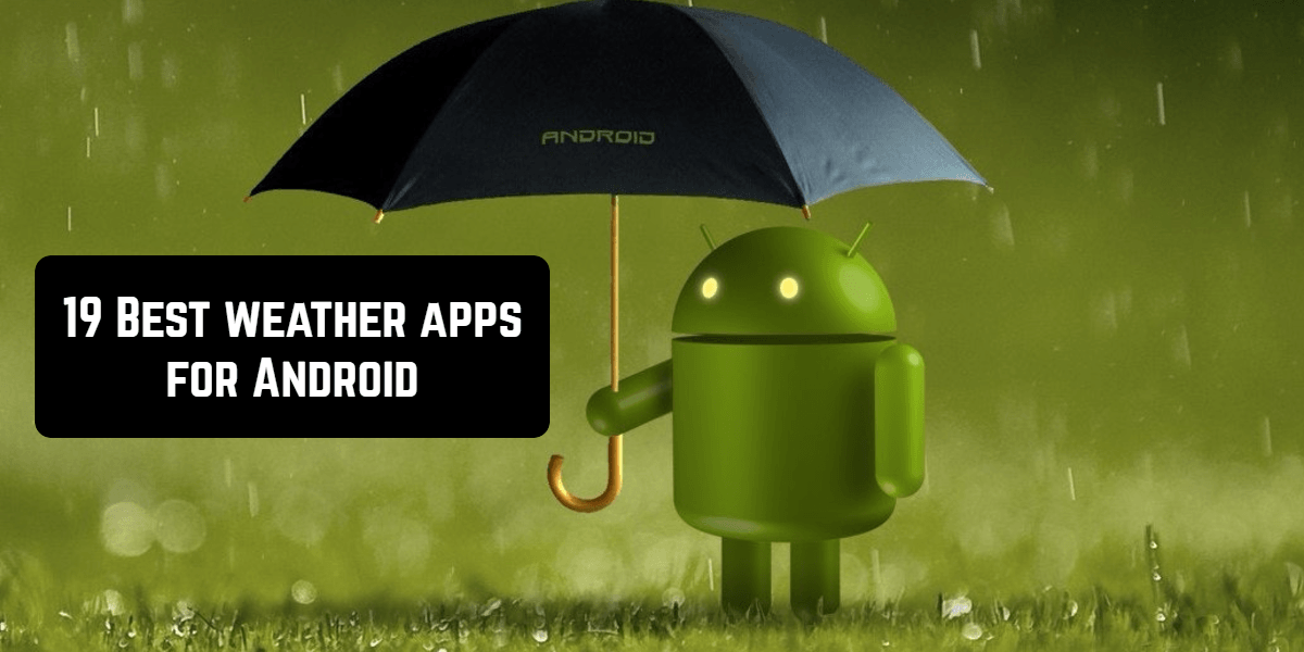 19 Best weather apps for Android