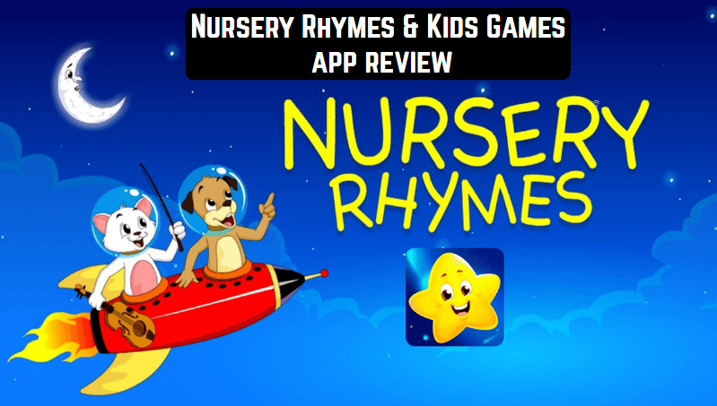 Nursery Rhymes & Kids Games app review | Android apps for ...