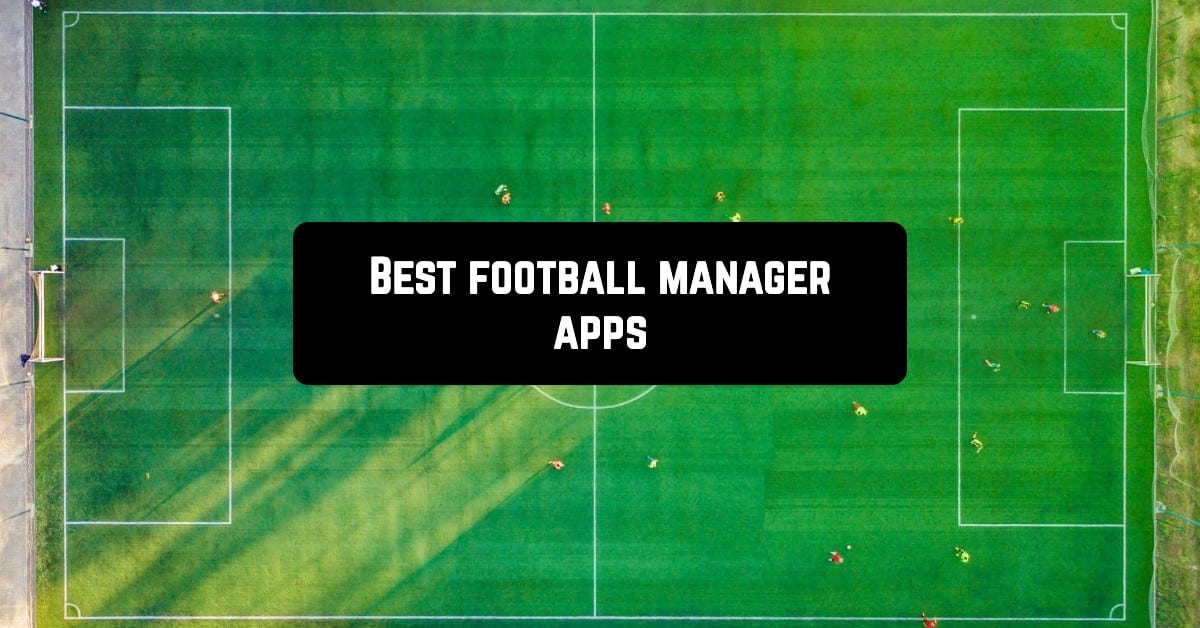 Best football manager apps