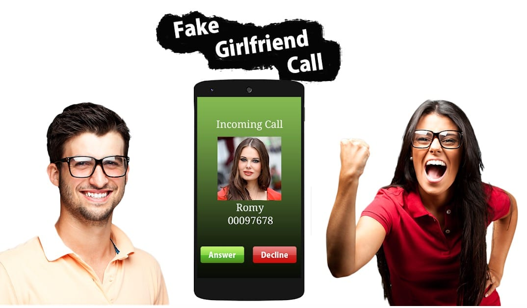 Fake GirlFriend Calling