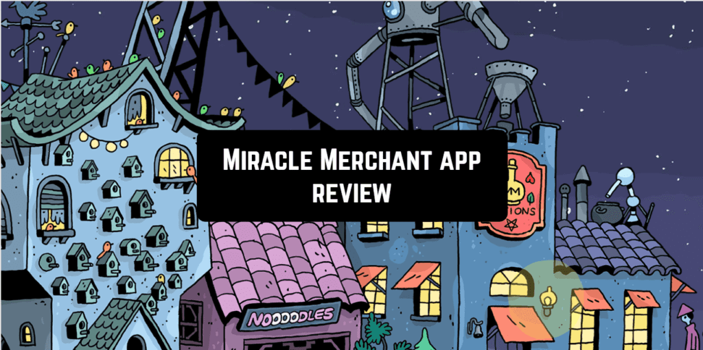 Miracle Merchant app review 1