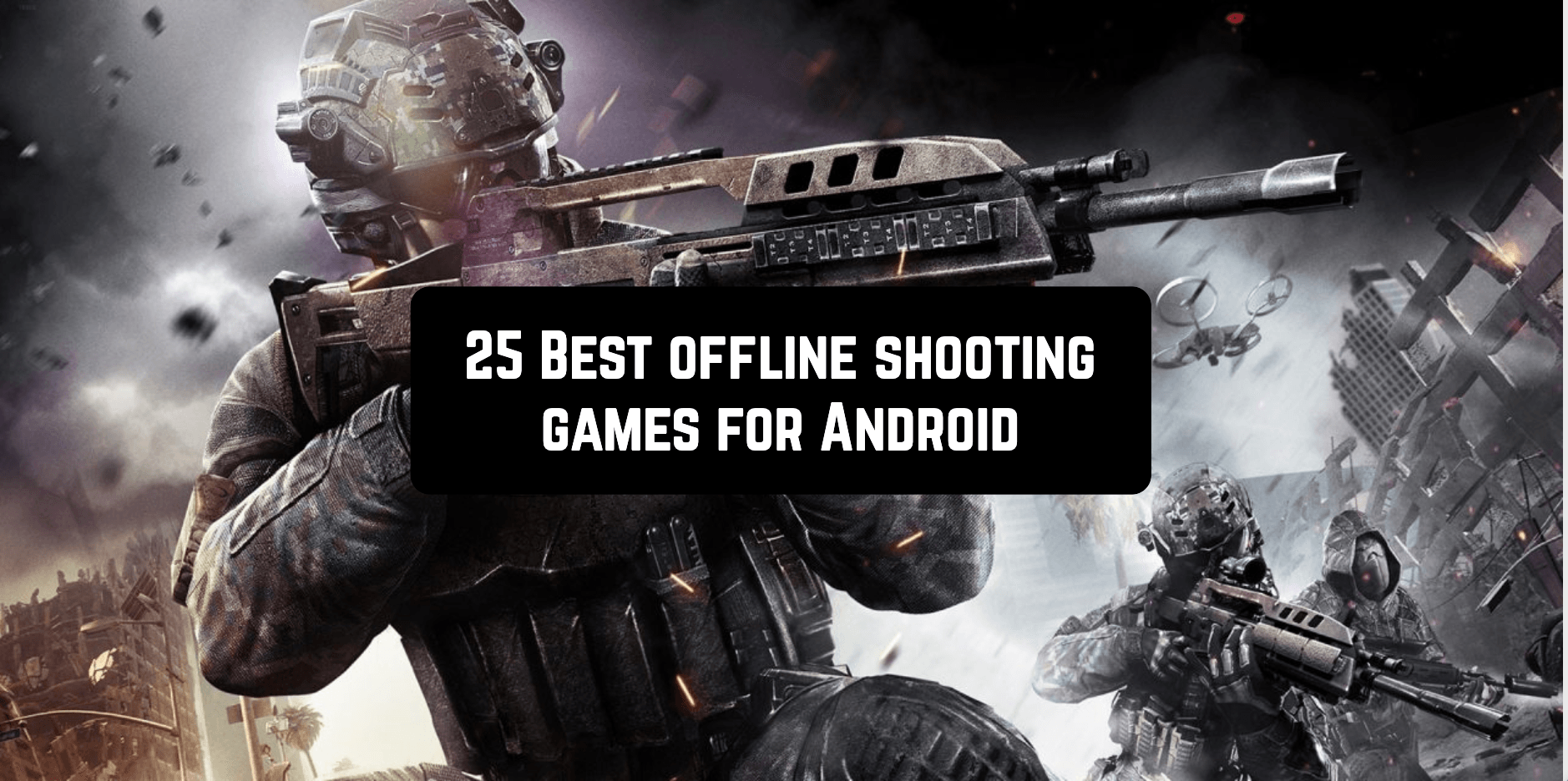 25 Best offline shooting games