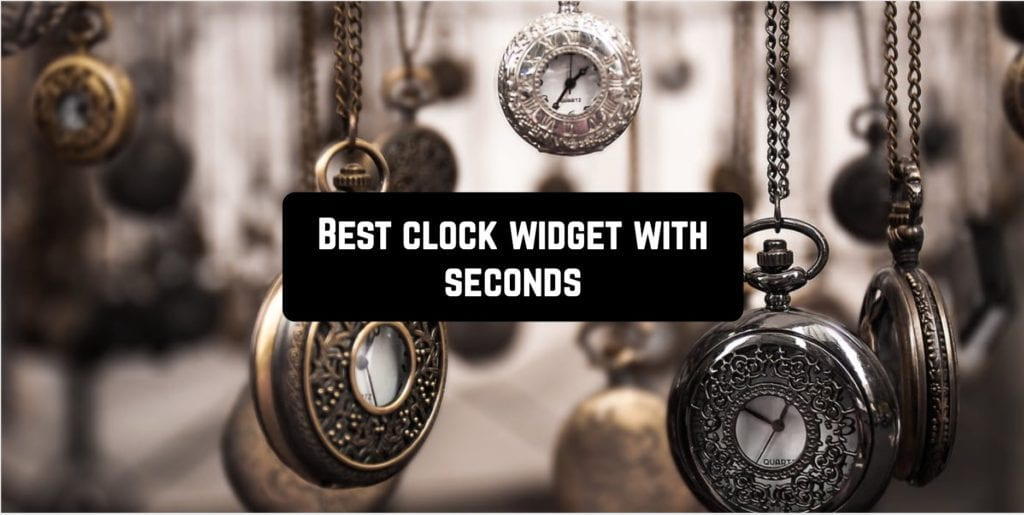 Best clock widget with seconds