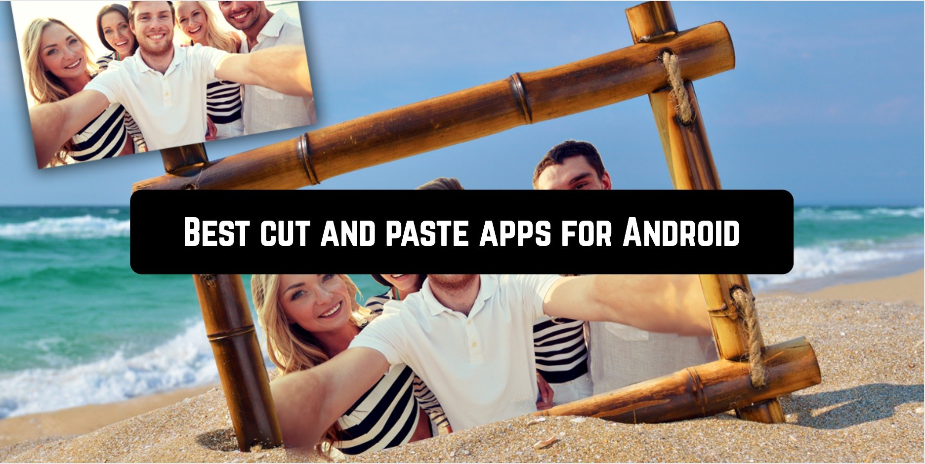Best cut and paste apps for Android