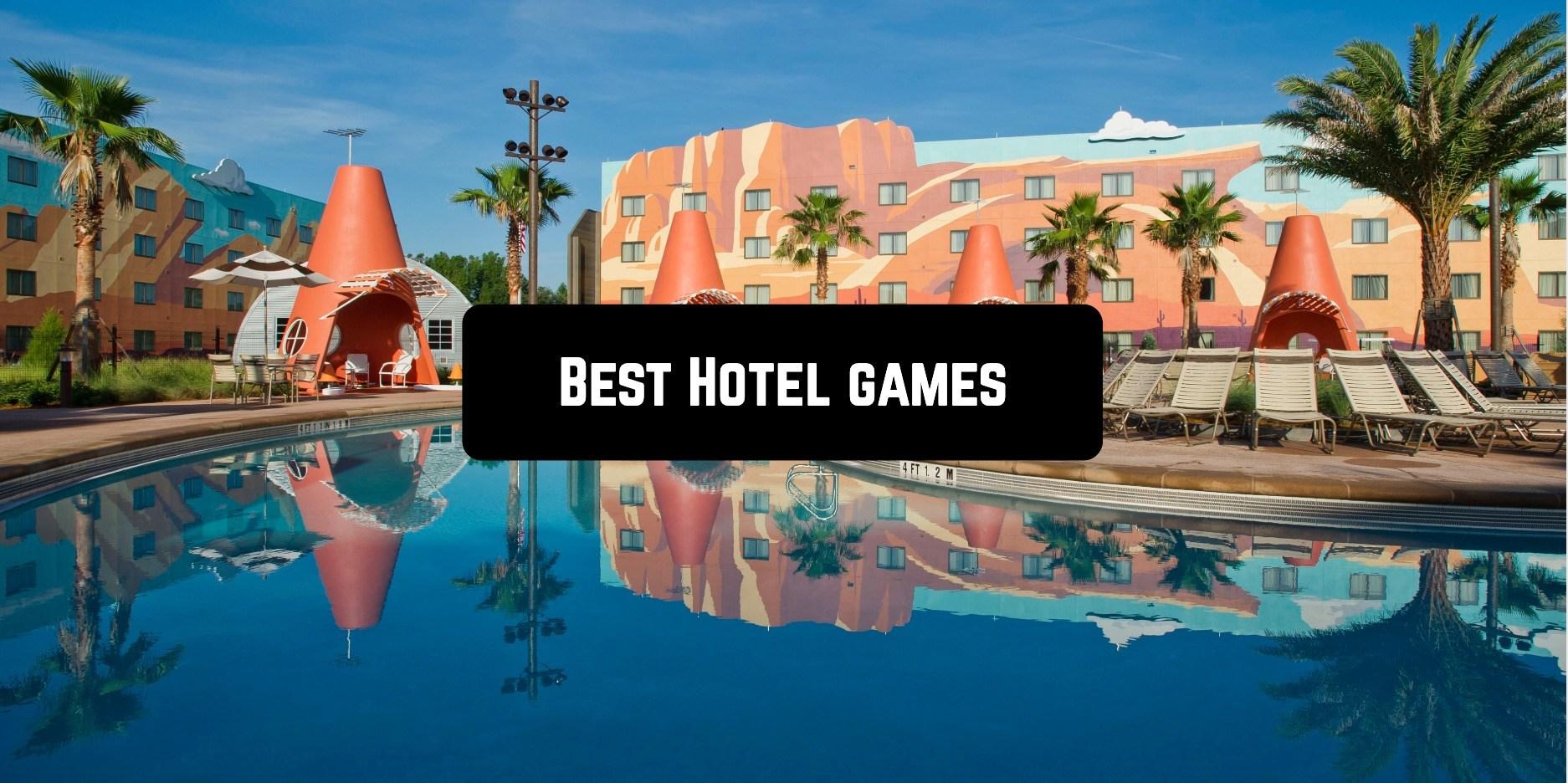 Best Hotel games