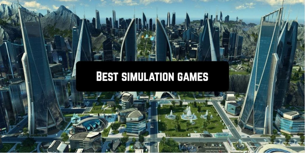 Best simulation games