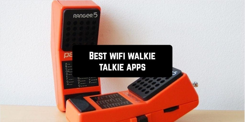 Best wifi walkie talkie apps