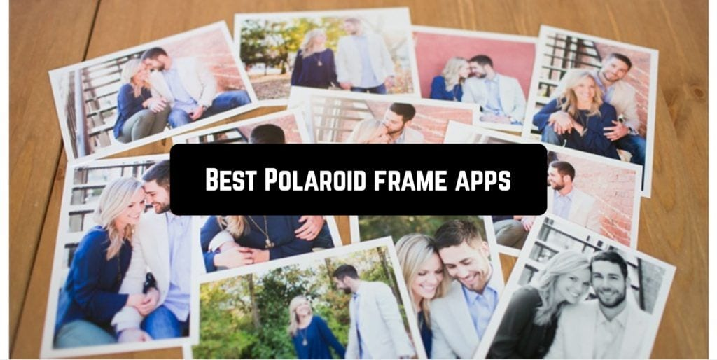 Best Polaroid frame apps