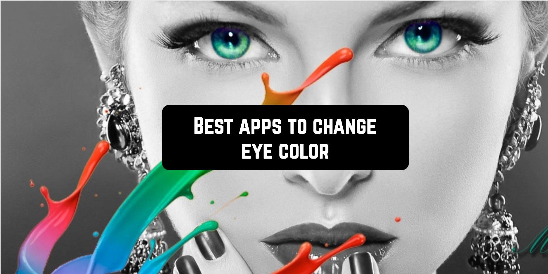 Best apps to change eye color