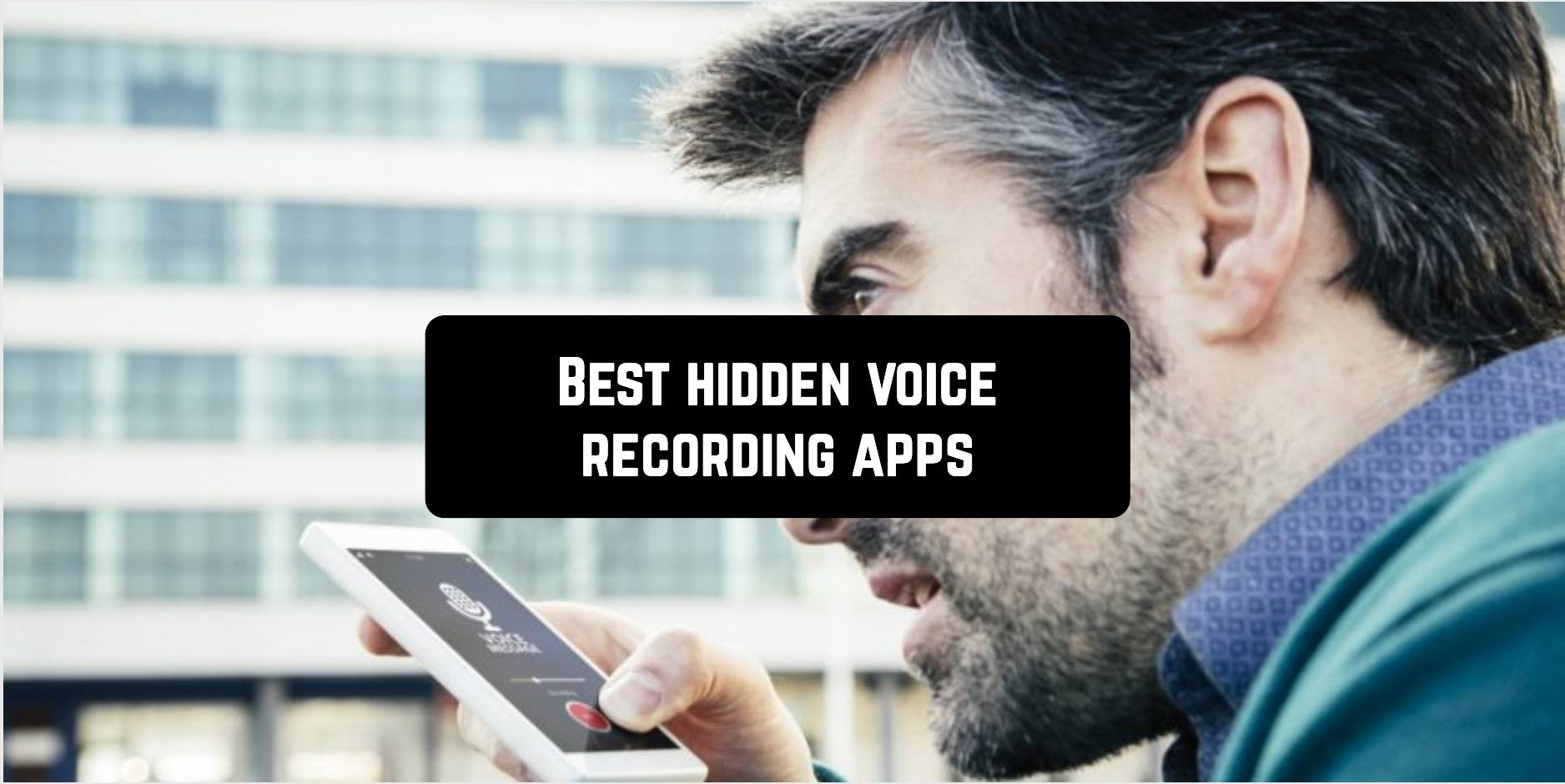 Best hidden voice recording apps