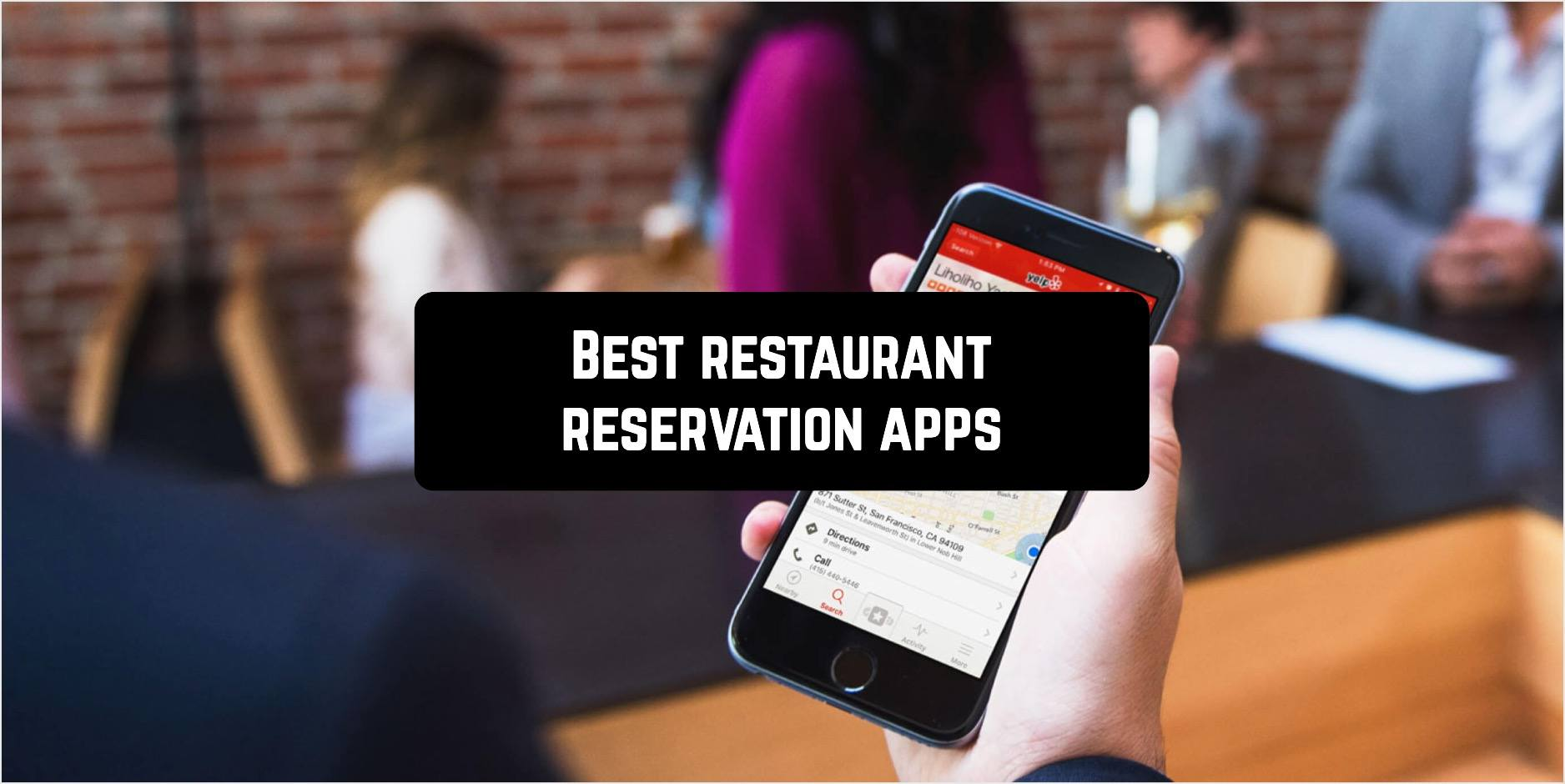 Best restaurant reservation apps