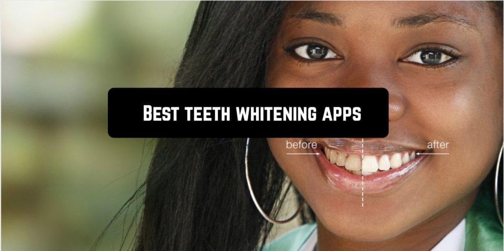 Best teeth whitening apps