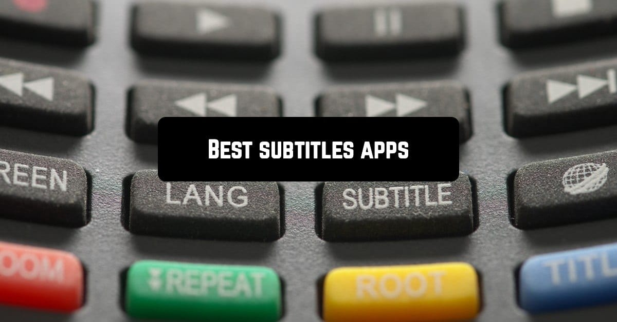 Best subtitles apps