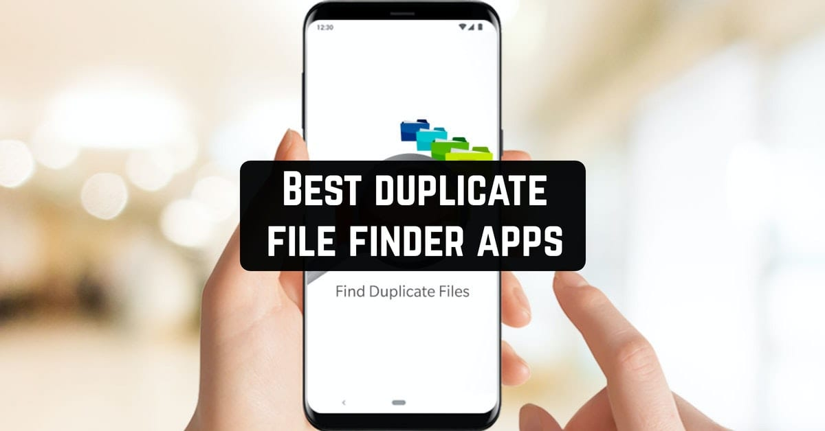 Best duplicate file finder apps