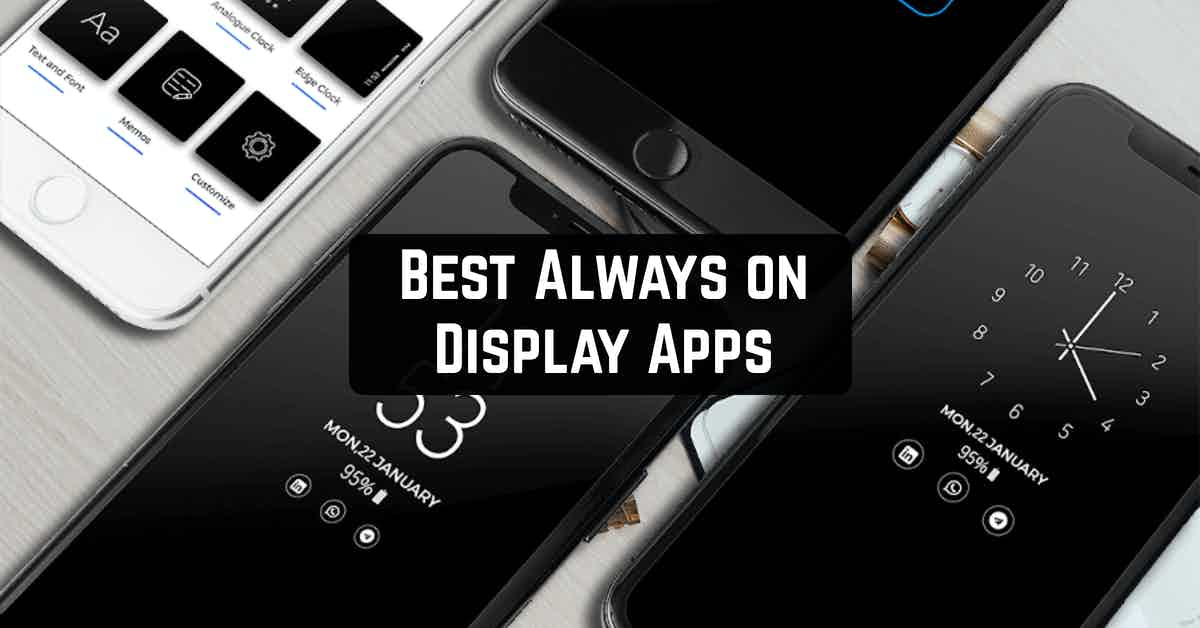 Best Always on Display Apps