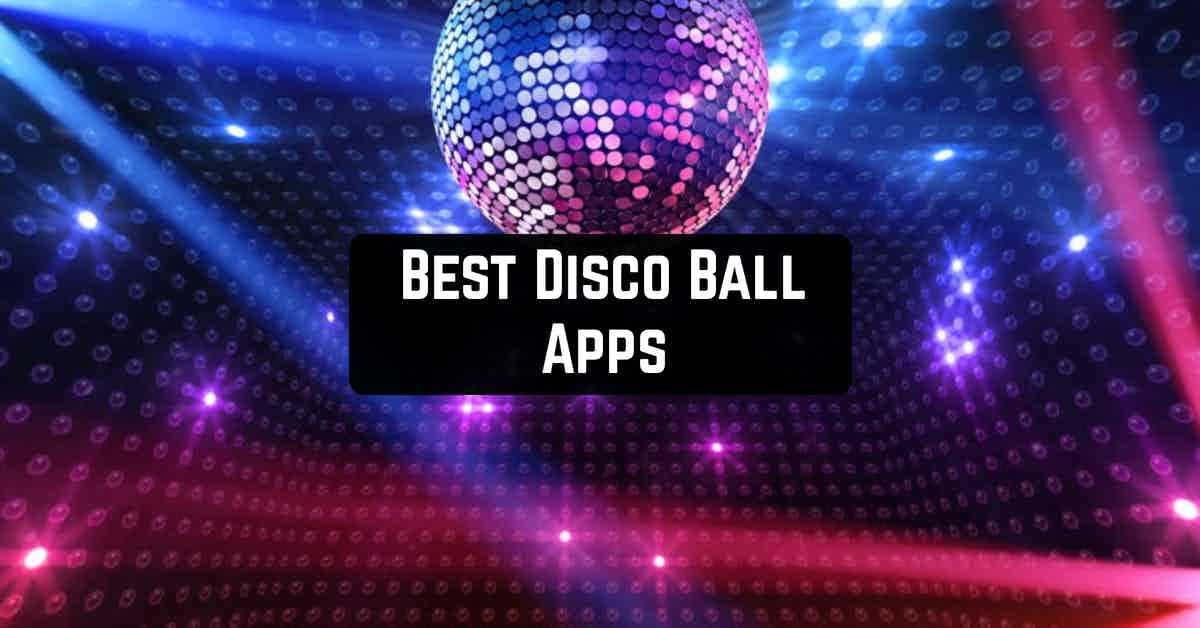 Best Disco Ball Apps
