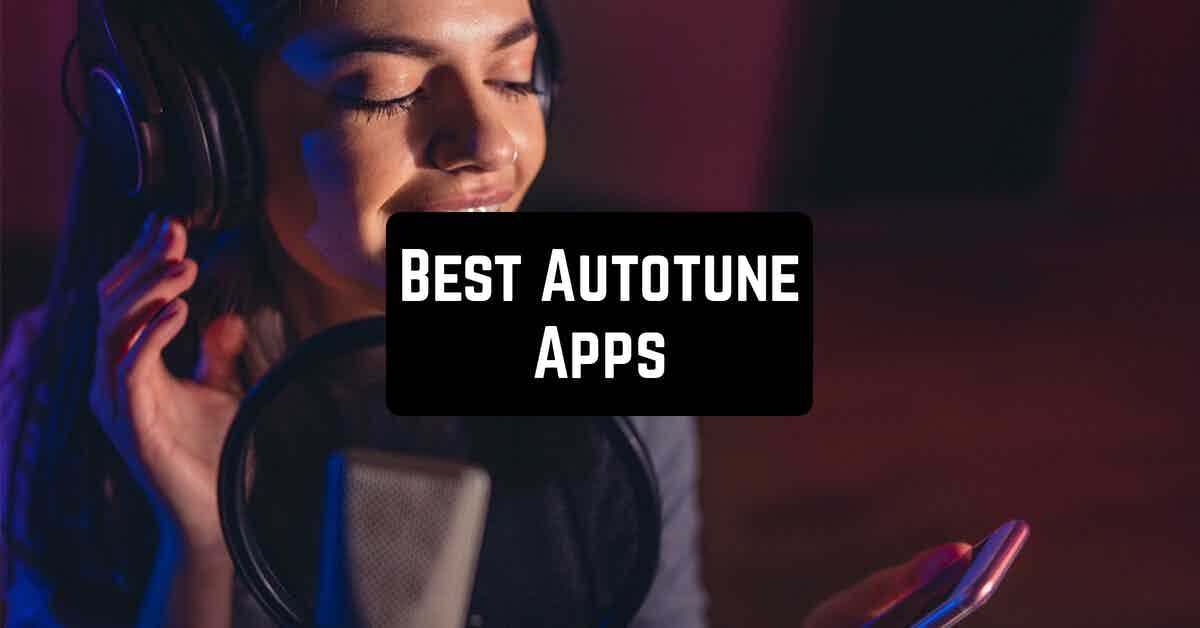 Best Autotune Apps