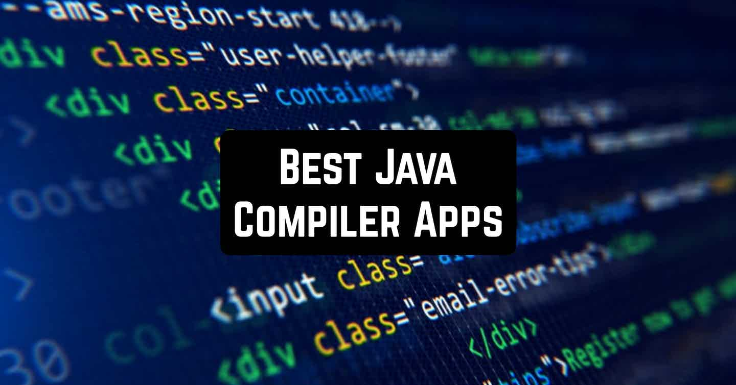 Best Java Compiler Apps