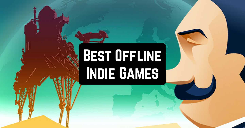 Best Offline Indie Games