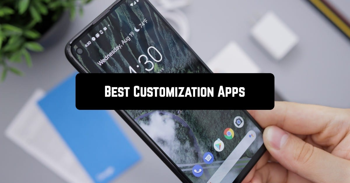 Best customization apps