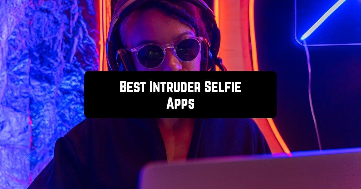Best Intruder Selfie Apps