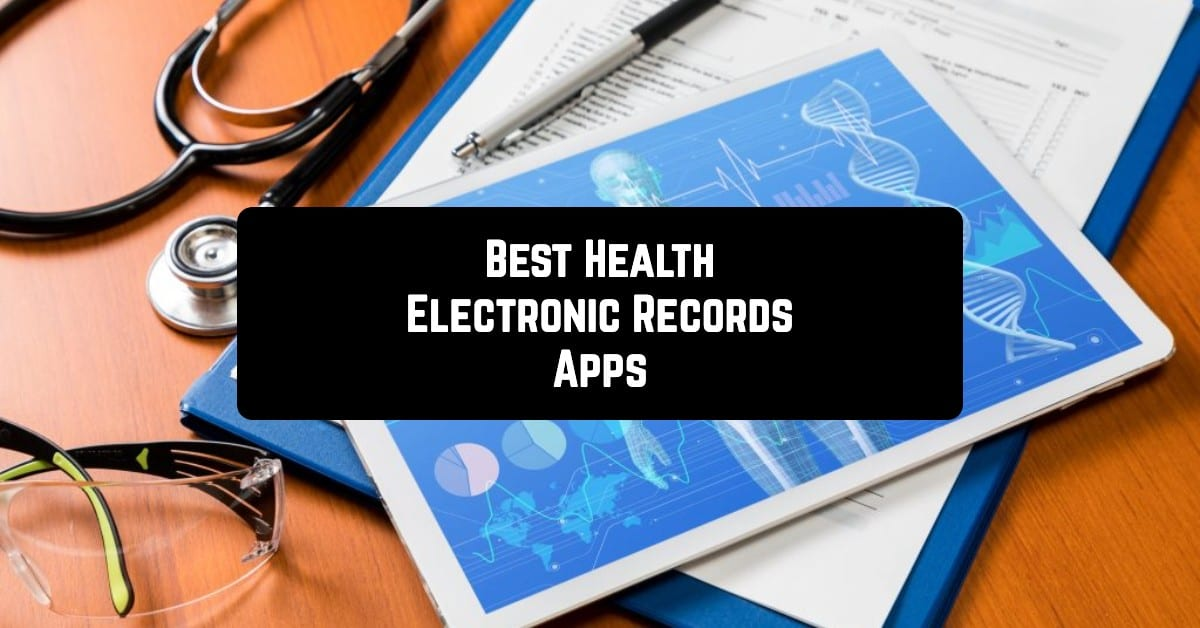 Best Health Electronic Records Apps