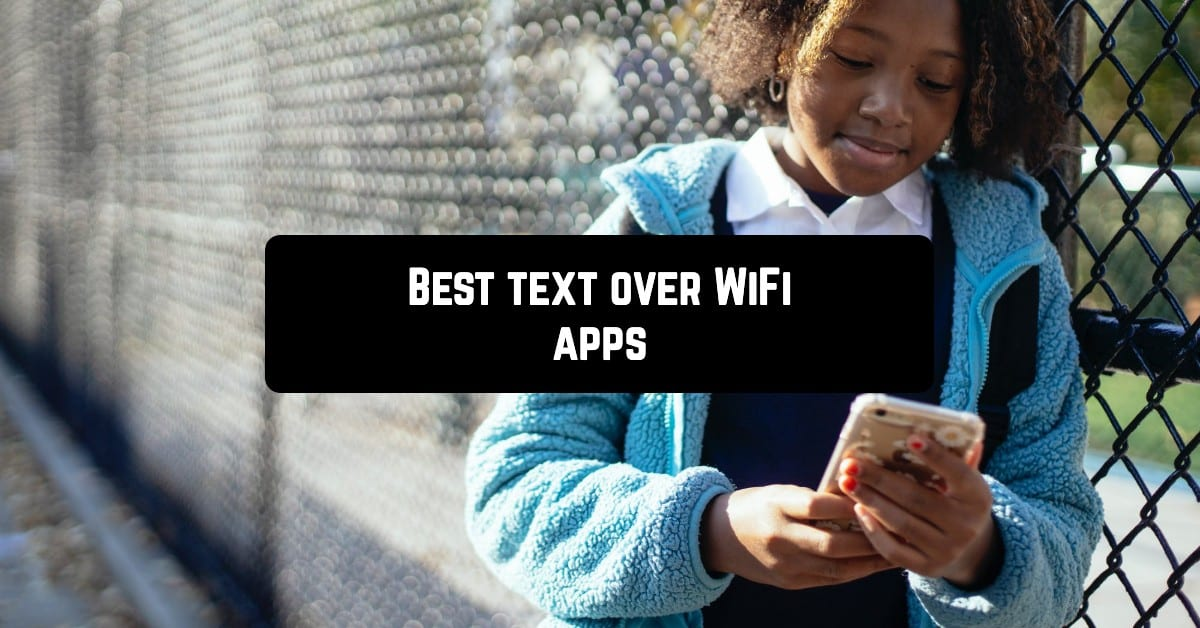 Best text over WiFi apps