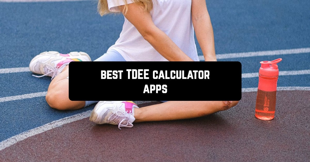 Best TDEE calculator apps